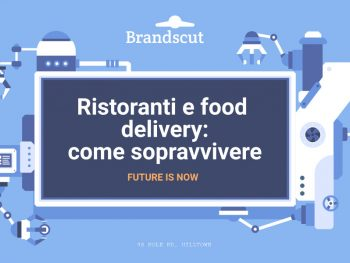 Ristoranti e food delivery: come sopravvivere